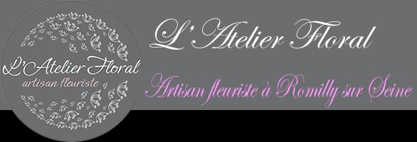 L'atelier Floral, fleuriste à Romilly sur Seine dans l'Aube